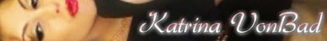 Twisted Goddess Katrina VonBad